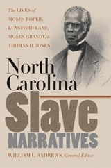 North Carolina Slave Narratives | auteur onbekend |