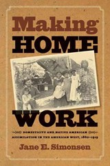 Making Home Work | Jane E. Simonsen |
