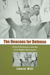 The Deacons for Defense | Lance E. Hill |