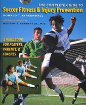 The Complete Guide to Soccer Fitness & Injury Prevention