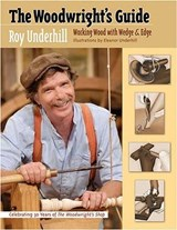 The Woodwright's Guide | Roy Underhill |