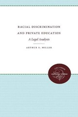 Racial Discrimination and Private Education | Arthur Selwyn Miller |