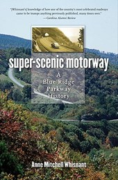Super-Scenic Motorway | Anne Mitchell Whisnant |