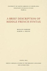 A Brief Description of Middle French Syntax | Rosalyn Gardner |