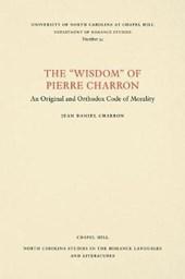 "The ""Wisdom"" of Pierre Charron"