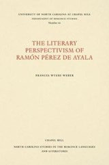 The Literary Perspectivism of Ramon Perez de Ayala | Frances Wyers Weber |