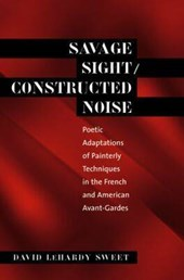 Savage Sight/Constructed Noise