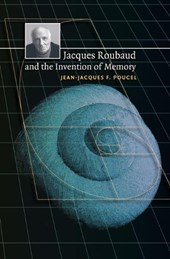 Jacques Roubaud and the Invention of Memory