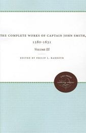 The Complete Works of Captain John Smith