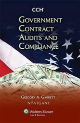 Government Contract Audits and Compliance | Gregory A. Garrett |