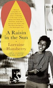 A Raisin in the Sun | Lorraine Hansberry |