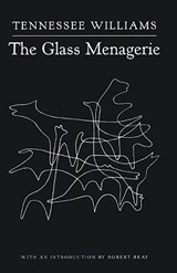 The Glass Menagerie | Tennessee Williams |