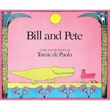 Bill and Pete | Tomie DePaola |
