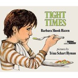 Tight Times | Barbara Shook Hazen |