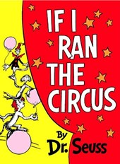 If I Ran the Circus | Dr Seuss |