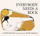 Everybody Needs a Rock | Byrd Baylor |