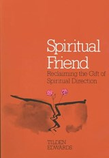 Spiritual Friend | Tilden Edwards |