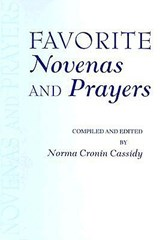Favorite Novenas and Prayers | Norma Cronin Cassidy |