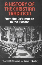 A History of the Christian Tradition | Thomas McGonigle |