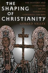 The Shaping of Christianity | Gerard Vallee |