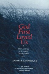 God First Loved Us | Antony F. Campbell |