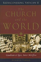 The Church And the World | Norman P. Tanner |