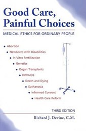 Good Care, Painful Choices