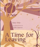 A Time for Leaving | Mary Fahy |