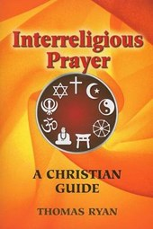Interreligious Prayer | Thomas Ryan |