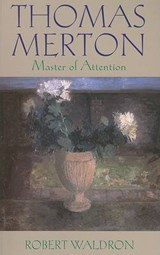 Thomas Merton | Robert Waldron |