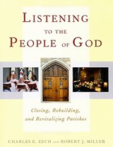 Listening to the People of God | Zech, Charles E. ; Miller, Robert J. |