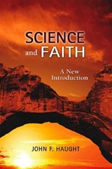 Science and Faith | John F. Haught |