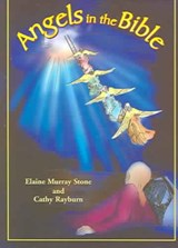 Angels in the Bible | Elaine Murray Stone |