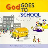 God Goes to School | Edwina Gateley |