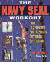 The Navy Seal Workout | Mark De Lisle |
