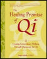The Healing Promise of Qi | Roger Jahnke |
