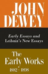 Early Essays and Leibniz's New Essays Concerning the Human Understanding