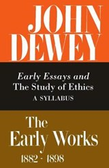 Early Essays and the Study of Ethics | Joann Boydston |