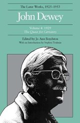 John Dewey the Later Works, 1925-1953 | John Dewey |
