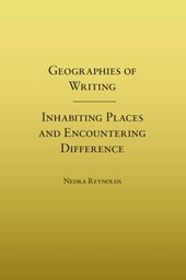 Geographies of Writing | Nedra Reynolds |