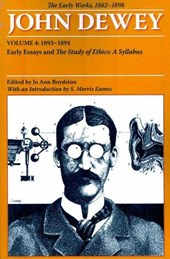 The Early Works of John Dewey, 1882 - 1898