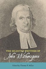 The Selected Writings of John Witherspoon | auteur onbekend |