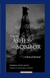 From the Ashes of Sobibor | Thomas Toivi Blatt |