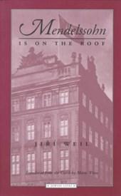 Mendelssohn Is on the Roof
