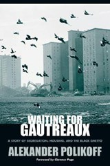 Waiting for Gautreaux | Alexander Polikoff |