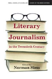 Literary Journalism in the Twentieth Century