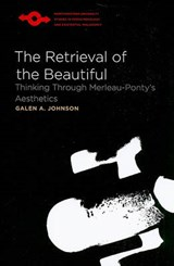 The Retrieval of the Beautiful | Galen A. Johnson |