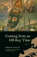 Coming from an Off-Key Time | Bogdan Suceava |