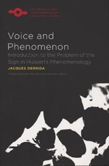 Voice and Phenomenon | Jacques Derrida |