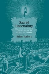 Sacred Uncertainty | Brian Yothers |